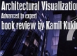 """3ds Max 2010 Architectural Visualization. Advanced to Expert"" review"