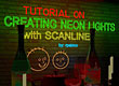 Creating Neon Lights with Scanline