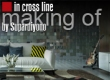Making of in cross line