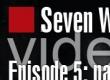 Seven Wonders of Crysis, Episode 5
