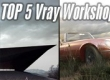 Top 5 Vray Workshop - the best works of last week